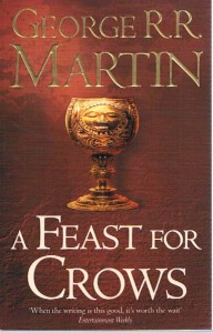 a feast for crows  book 4 of a song of ice and fire martin george r r - ISBN: 9780007447862