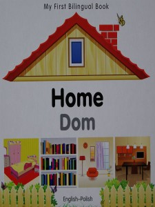 home-dom my first bilingual book english - polish - ISBNx: 9781840596489