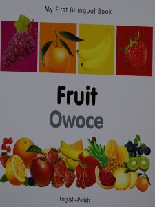 fruit-owoce my first bilingual book english - polish - ISBNx: 9781840596328