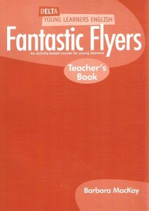 fantastic flyers teachers book  an activity-based course for young learners - ISBN: 9781905085118