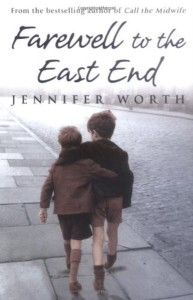 farewell to the east end  the last days of the east end midwives - ISBN: 9780753823064