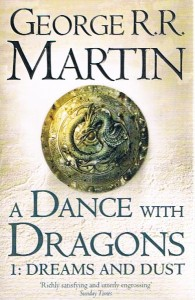 a dance with dragons part 1 dreams and dust g r r martin - ISBN: 9780007466061