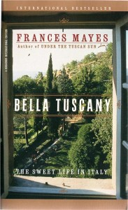 bella tuscany the sweet life in italy - ISBN: 9780767904803
