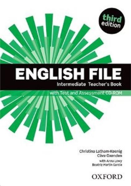 English File Third Edition Intermediate Teacher's Book with Test and Assessment CD-ROM