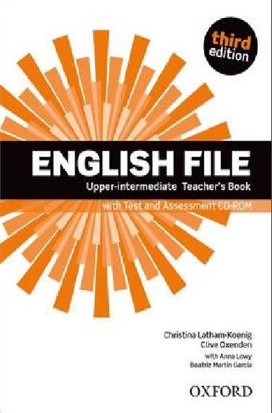 English File Third Edition Upper-Intermediate Teacher's Book with Test and Assessment CD-ROM