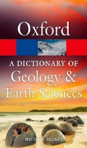 a dictionary of geology and earth sciences 4e 2013 - ISBN: 9780199653065