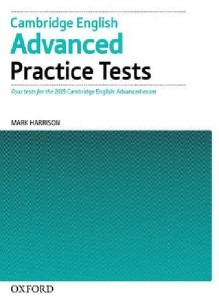 cambridge english advanced practice tests tests without key four tests for the 2015 cambridge engli - ISBNx: 9780194512671