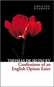 confessions of an english opium eater - ISBNx: 9780007920655