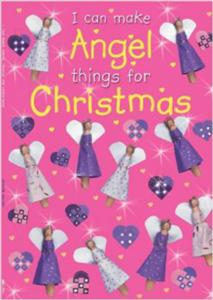 i can make angel things for christmas - ISBN: 9780745969022