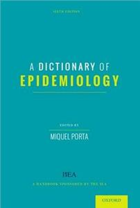 a dictionary of epidemiology 6e 2014 - ISBN: 9780199976737