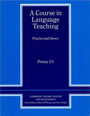 a course in language teaching practice of theory - ISBN: 9780521449946