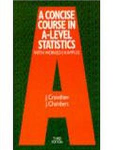 a concise course in advanced level statistics with worked examples - ISBN: 9780748717576