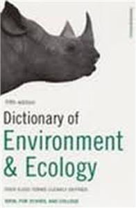 dictionary of environment ecology - ISBN: 9780747572015