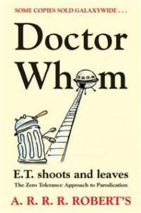 doctor whom e t shoots and leaves - ISBN: 9780575079687