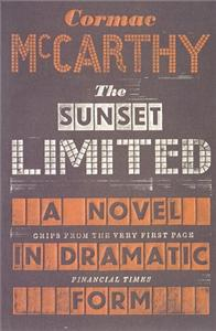 the sunset limited cormac mccarthy - ISBN: 9780330518192