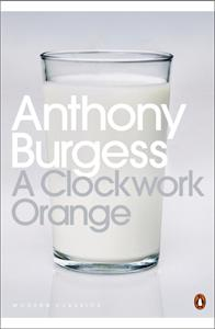 a clockwork orange - ISBN: 9780141182605