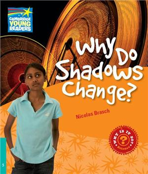 cambridge young readers factbook level 5 why do shadows change - ISBN: 9780521137317