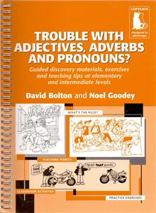 trouble with adjectives adverbs and pronouns - ISBNx: 9780953309870