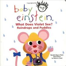 baby einstein what does violet see raindrops and puddles - ISBN: 9780786808713