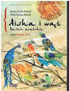 aisha i wąż baśnie arabskie audiobook cd mp3 - ISBN: 9788372787156