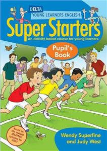 delta young learners english super starters pupils book - ISBNx: 9781905085019
