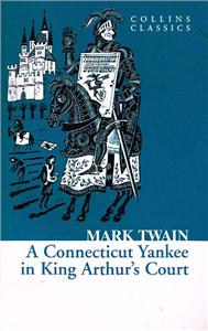 a connecticut yankee in king arthurs court - ISBNx: 9780007449477