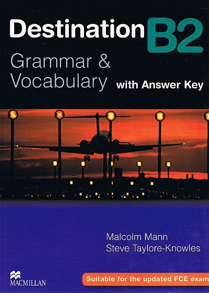 Destination B2 Grammar and Vocabulary (z kluczem)