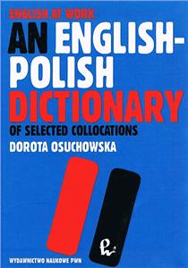 an english-polish dictionary of selected collocations - ISBNx: 9788301135102