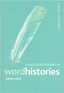 cassells dictionary of word histories - ISBN: 9780304363834