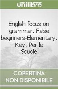 focus on grammar with key beg element 1 2 - ISBN: 9788849300161