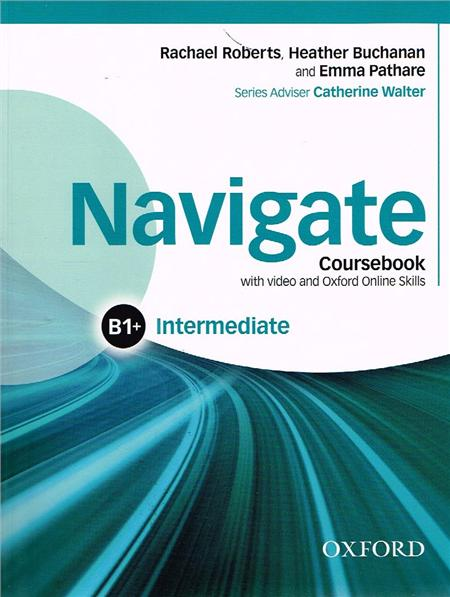 Navigate Intermediate B1+ Coursebook with DVD and Oxford Online Skills Pack