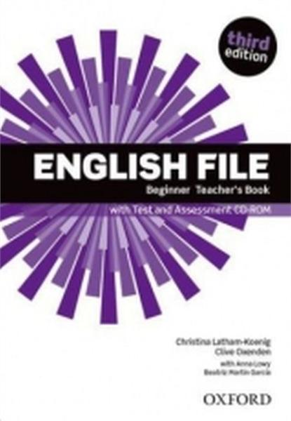 English File Third Edition Beginner Teacher's Book with Test & Assessment CD-ROM