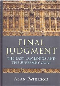 final judgment  the last law lords and the supreme court - ISBNx: 9781849463836