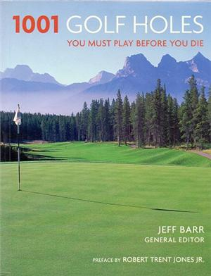 1001 golf holes you must play - ISBN: 9781844033485