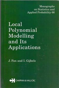 local polynomial modelling and its applications - ISBNx: 9780412983214