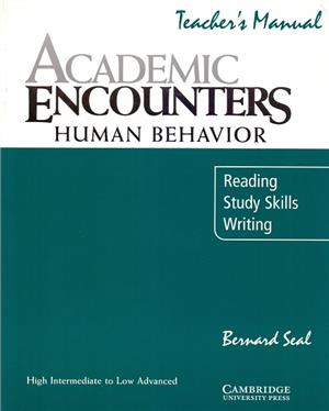 academic encounters human behavior teachers manual human behaviour  reading study skills and w - ISBN: 9780521476607