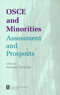 osce and minorites  assessment and prospects - ISBNx: 9788373832190