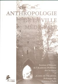 anthropologie de la ville medievale - ISBN: 9788371810916