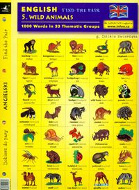 angielski dobierz do pary 5 wild animals - ISBN: 9788072405237