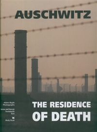 auschwitz - the residence of death - ISBN: 9788360292457