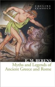 myths and legends of ancient greece and rome - ISBN: 9780008180553