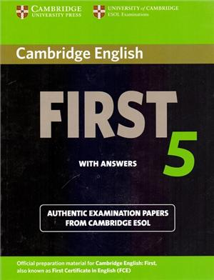 cambridge english first 5 with answers - ISBNx: 9781107603318