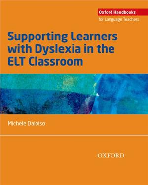 ohlt supporting learners with dyslexia in the elt classroom - ISBNx: 9780194403320