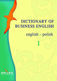 dictionary of business english english – polish - ISBN: 9788361448006