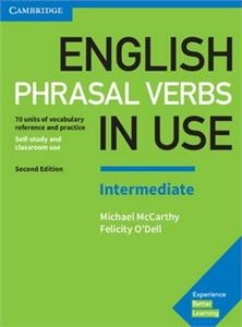 english phrasal verbs in use intermediate 2nd edition book with answers - ISBN: 9781316628157