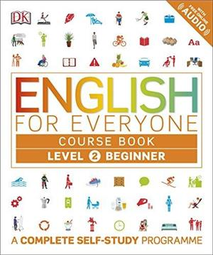 english for everyone course book level 2 beginner  a complete self-study programme - ISBN: 9780241252697