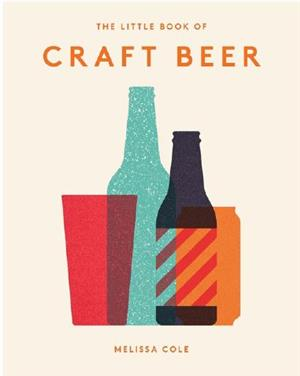 the little book of craft beer - ISBNx: 9781784881153