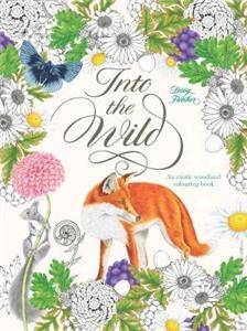 into the wild  an exotic animal colouring book - ISBN: 9781786270849