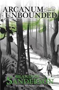 arcanum unbounded  the cosmere collection - ISBN: 9781473218055