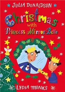 macmillan childrens books christmas with princess mirror-belle - ISBN: 9781509814268